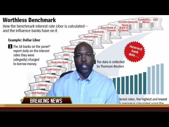 LIBOR Dismantling Triggers Banking Liquidity Crisis