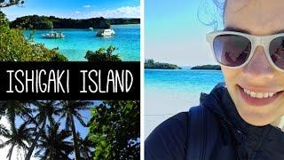 OKINAWA TRIP pt.3 - Ishigaki Island