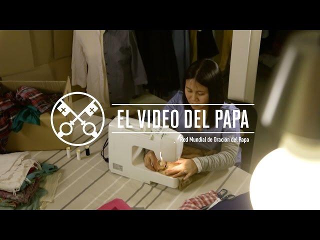 El Video del Papa 5 - Las mujeres en la sociedad – Mayo 2016