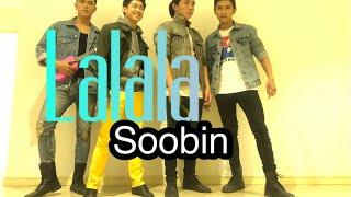 | Nhật Anh's Choreography | Lalala- Soobin Hoàng Sơn