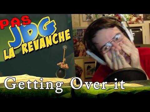 PAS JDG la Revanche - GETTING OVER IT