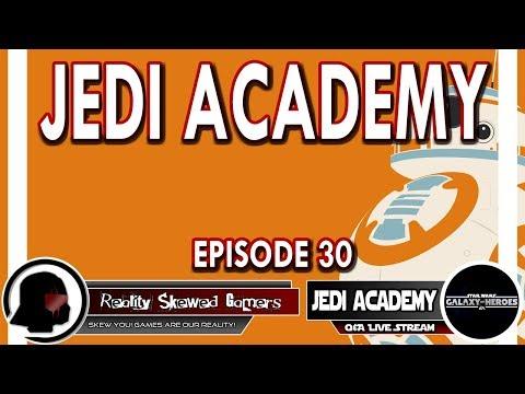 SWGOH Jedi Academy Episode 30 Live Q&A | Star Wars: Galaxy of Heroes #swgoh