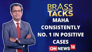 Maharashtra Is Consistently Number 1 In Covid19 Positive Cases | Brass Tacks With Zakka Jacob