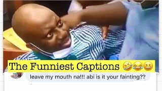 Funniest Captions | Fainting  Professor During Probing | Impossible Not To Laugh | Naija Which Way?