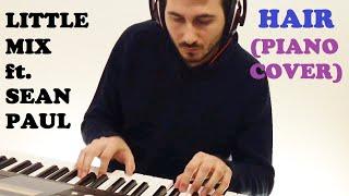 Hair - Little Mix ft. Sean Paul (Creative Piano Cover)