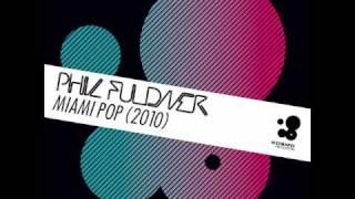 Phil-Fuldner Miami Pop 2010 [HQ]
