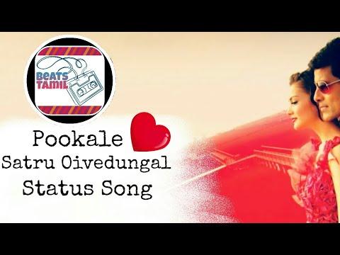Pookale Satru Oivedungal Tamil Whatsapp Status Song...