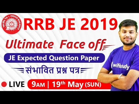 9:00 AM - RRB JE 2019 | Maths by Sahil Sir | Ultimate Face off | Expected Question Paper