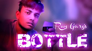 Bottle   Ray Garg   New Punjabi Song 2021   Sk Records   Western Special   Laddi Sk