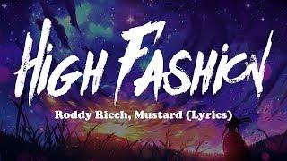 Download Roddy Ricch, Mustard - High Fashion (Lyrics) Mp3 and Videos