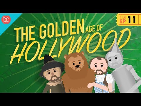 The Golden Age Of Hollywood: Crash Course Film History #11