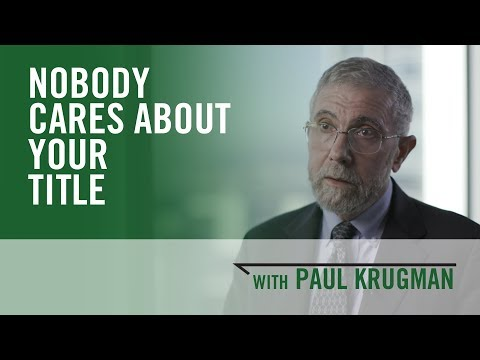 Nobody cares about your title - Paul Krugman