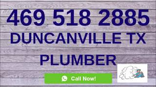Duncanville Tx 24-Hour Plumber Call Now: 469-518-2885 Find Local Emergency Plumbing Service