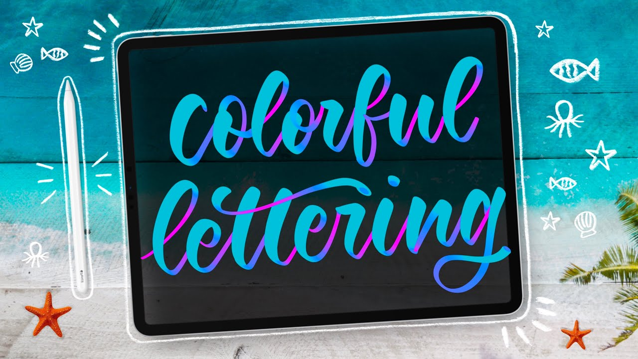 LETTER WITH ME | July 2020 |  Colorful Procreate lettering practice