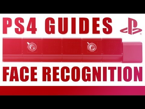 PS4 Guides - How To Use Facial Recognition On PlayStation 4