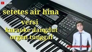Download lagu Setetes air hina versi karaoke dangdut MP3
