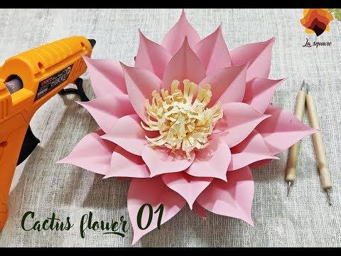 DIY Tutorial: How to make Cactus flower 01 Paper flower La Square