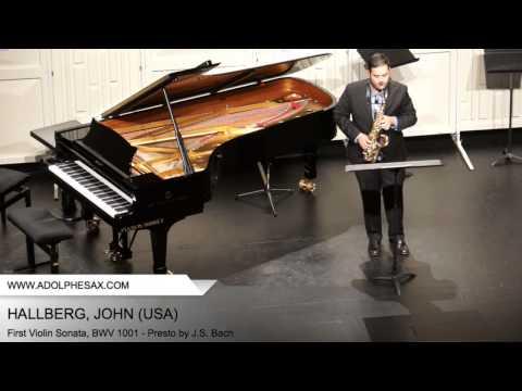 Dinant 2014 - Hallberg, John - First Violin Sonata, BWV 1001 - Presto by J.S. Bach