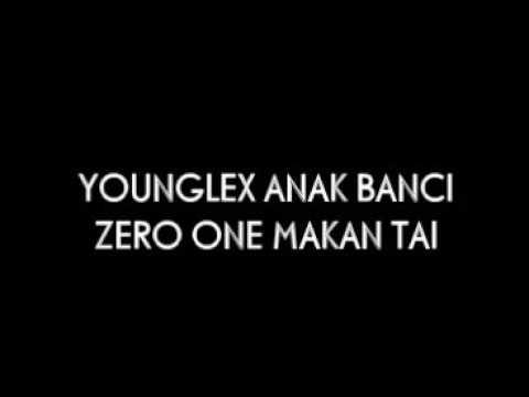 PART II YOUNGLEX ZERO ONE MAKAN TAI ( ZERO SIX RAP )