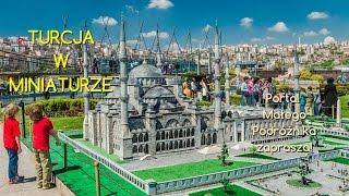 Turcja - STAMBUŁ - Turcja w Miniaturze (MINIATURK - Turkey, Istanbul) - TravelPhoto.pl