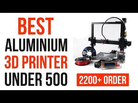 Best 3d Printer Under 500 | Best Aluminium 3d Printer