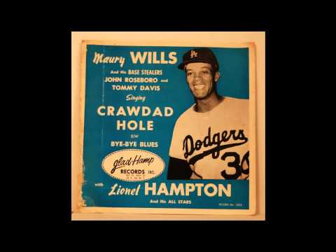 Maury Wills - Crawdad Hole - 1962 Los Angeles Dodgers - R&B/Soul/Jazz mix