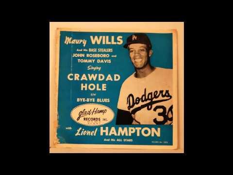 Maury Wills - Crawdad Hole - 1962 Los Angeles Dodgers - R&B/Soul/Jazz mix
