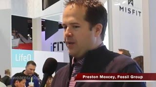 preston moxcey vp gm wearable technology at fossil on their acquisition of misfit at ces2016