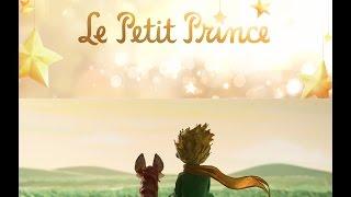 Le Petit Prince 2015 Soundtrack Trailer