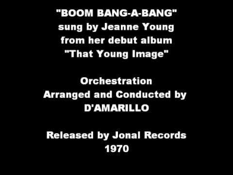 Jeanne Young - Boom Bang-A-Bang