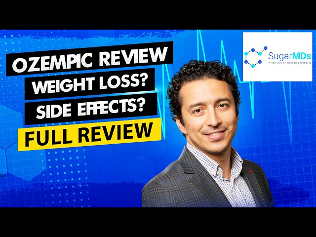 Ozempic Review - Doctor explains! Weight Loss Efficacy & Side Effects