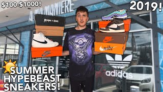 TOP 10 MUST HAVE Hypebeast Sneakers For Summer 2019!