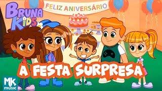 Bruna Kids - 🎂 A Festa Surpresa | Episódio 3 | Bruna Karla