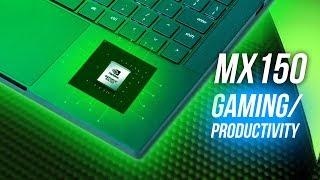 NVIDIA GeForce MX150 - Still Worth It In 2019?