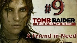 Tomb Raider Game of the Year Edition Gameplay Walkthrough Part 9