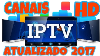 canais iptv hd atualizada 2017    filmes desenhos esporte tv telecine hbo