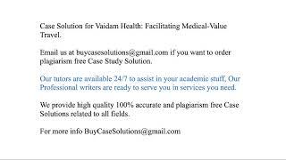 Case Solution Vaidam Health Facilitating Medical-Value Travel