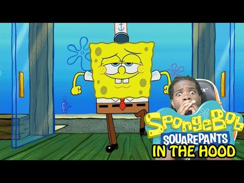 SPONGEBOB IN THE HOOD