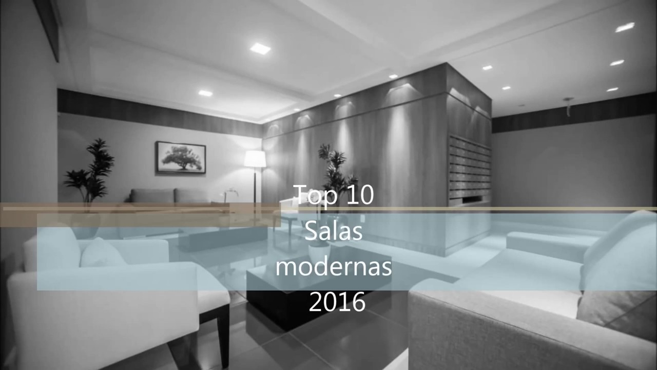 Top 10 salas modernas 2016 youtube for Colores para salas 2016