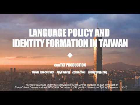 Language policy and identity formation in Taiwan