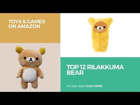 Top 12 Rilakkuma Bear // Toys & Games On Amazon