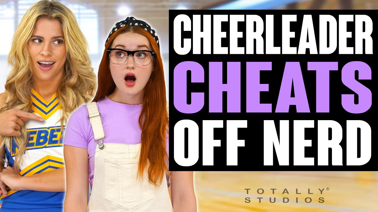 Cheerleader Gets CAUGHT CHEATING from NERD after she Forces Her to Do Homework. Totally Studios.