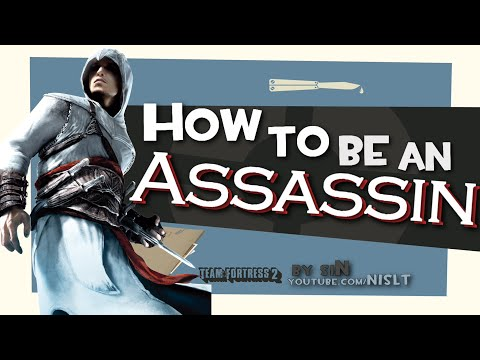 TF2: How to be an Assassin [Epic Gameplay]