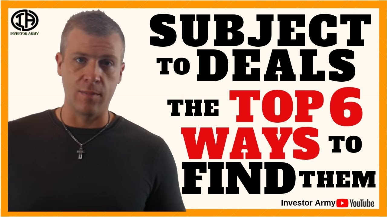 Subject To Deals The Top 6 Ways To Find Them