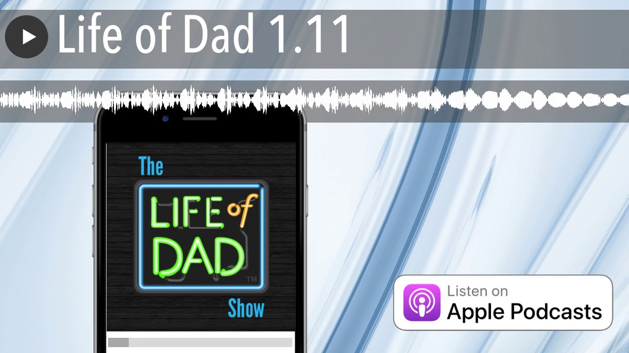 Life of Dad 1.11