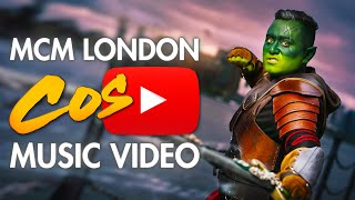 MCM London Comic Con October 2018 - Cosplay Music Video