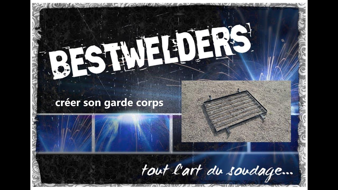 Lintérêt De Savoir Souder Conception D Un Garde Corps Bestwelders