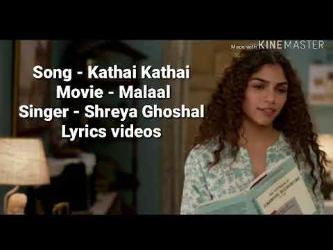 Kathai Kathai Lyrics - Malaal / Shreya Ghoshal Mp3