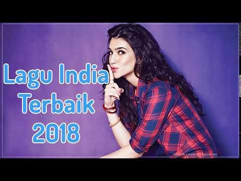 Lagu India Terbaru 2018 - Musik India 2018 Terbaik