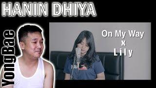 On My Way X Lily Alan Walker Mashup Cover By Hanin Dhiya